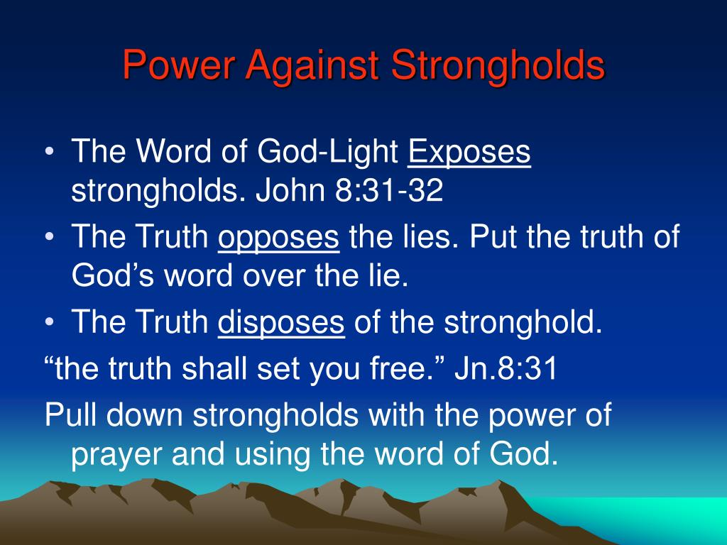 Power Against Strongholds