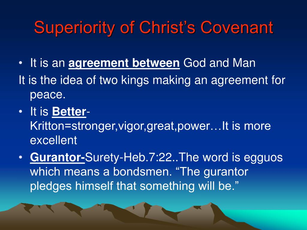 Superiority of Christ's Covenant