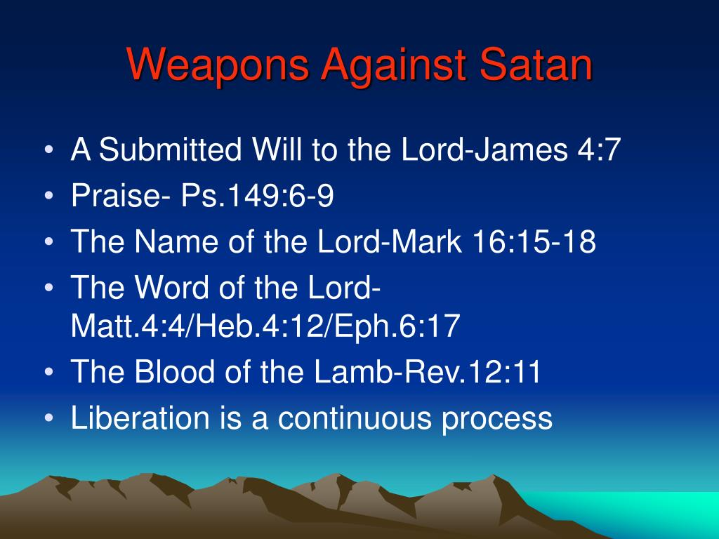 Weapons Against Satan