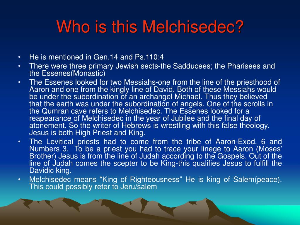 Who is this Melchisedec?