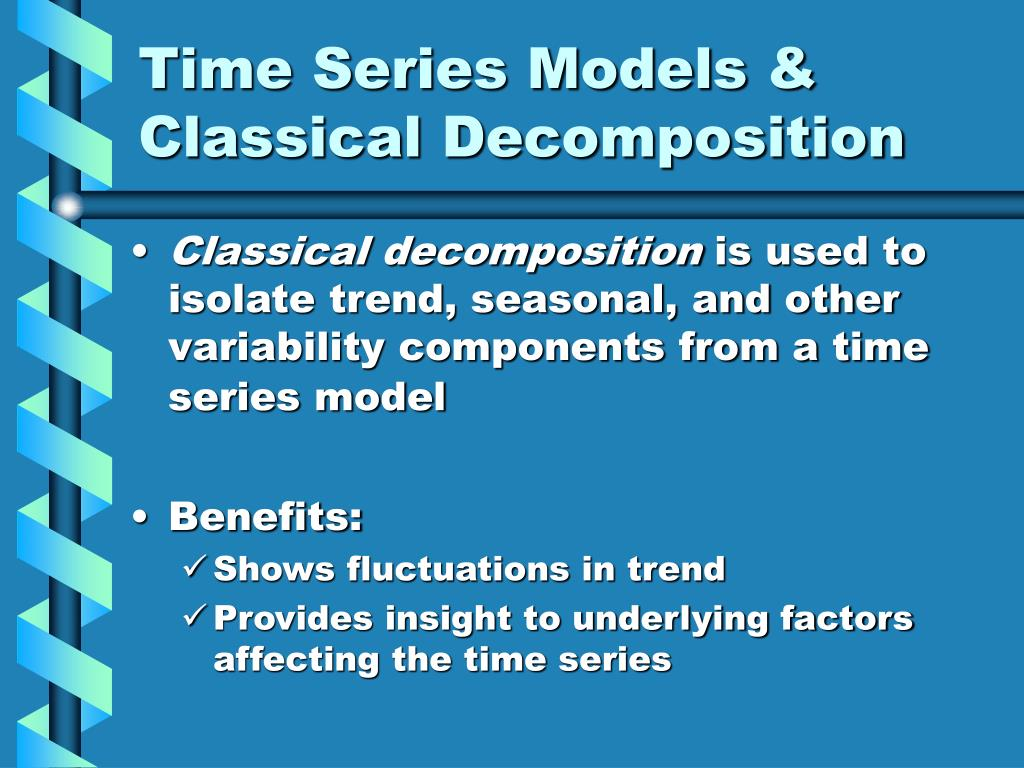 Time Series Models & Classical Decomposition