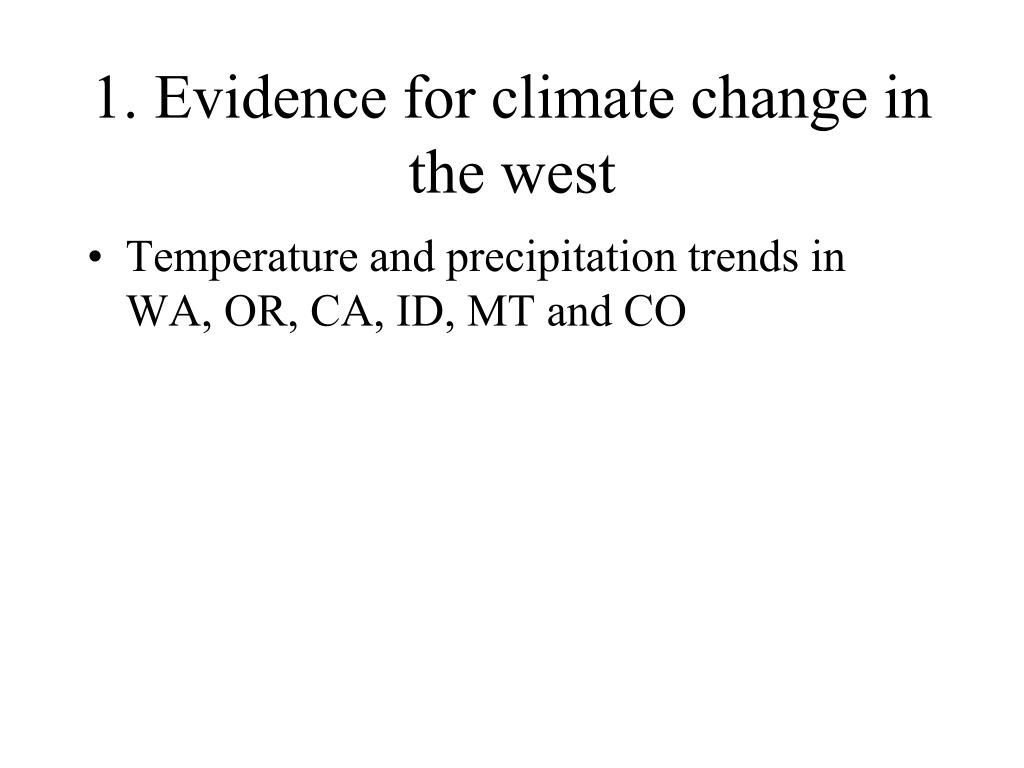 1. Evidence for climate change in the west