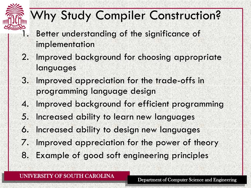 Why Study Compiler Construction?