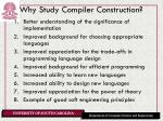 why study compiler construction