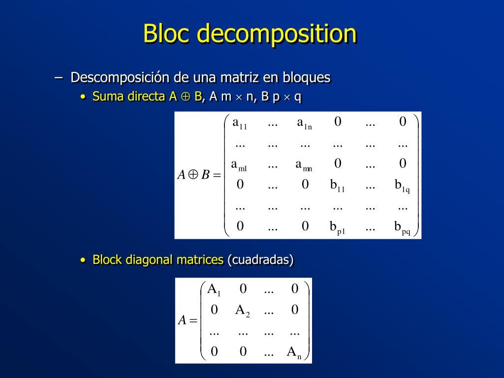 Bloc decomposition
