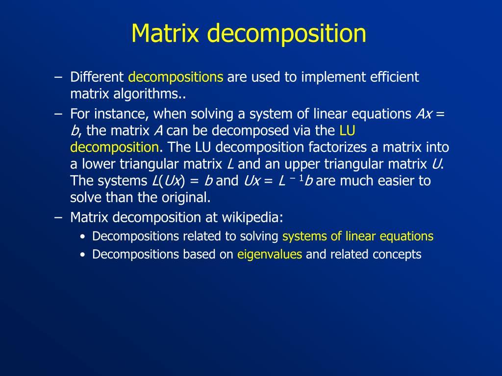 Matrix decomposition