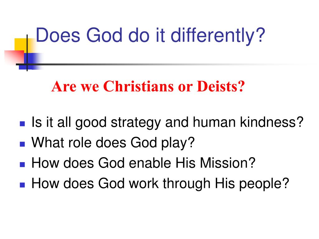 Does God do it differently?