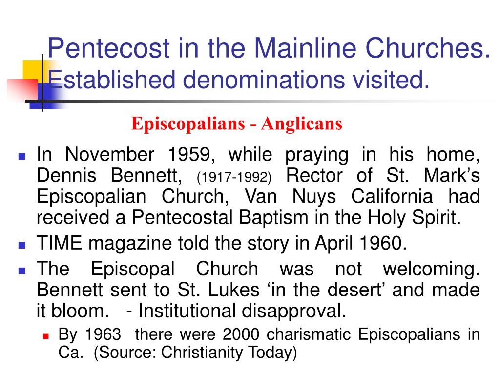 Pentecost in the Mainline Churches.