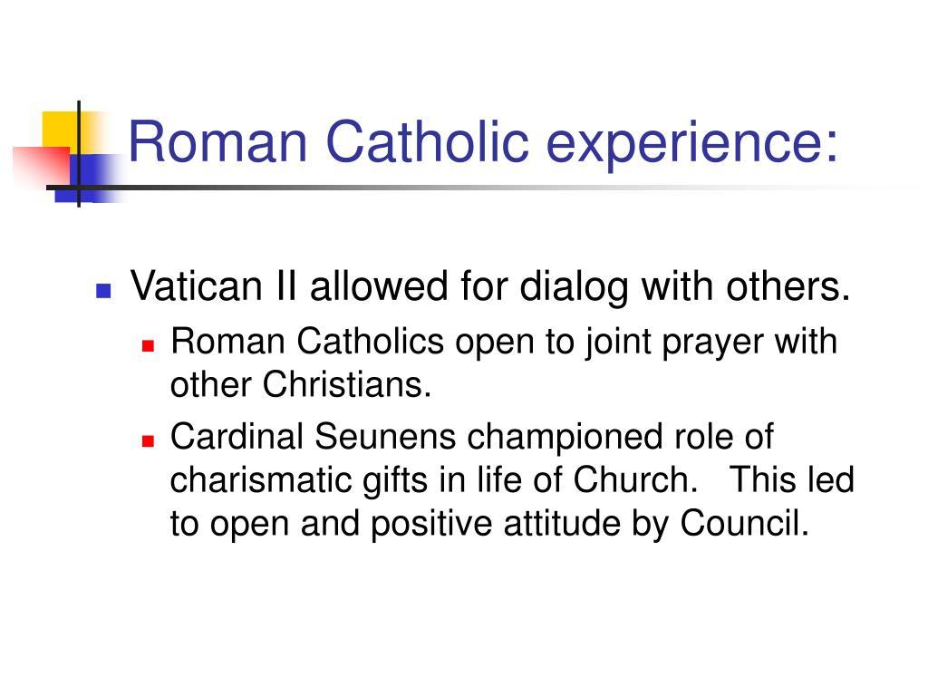 Roman Catholic experience: