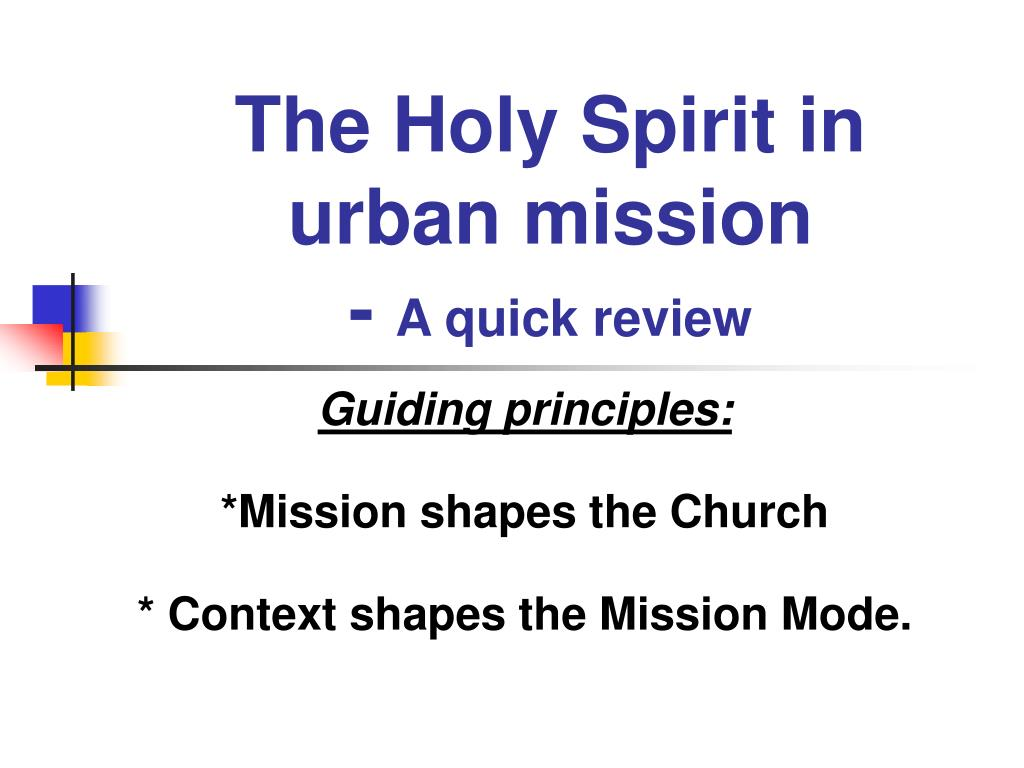 The Holy Spirit in urban mission
