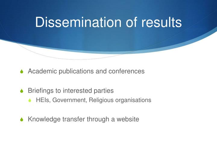 Dissemination of results