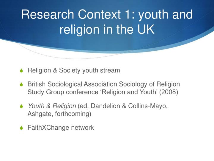 Research Context 1: youth and religion in the UK