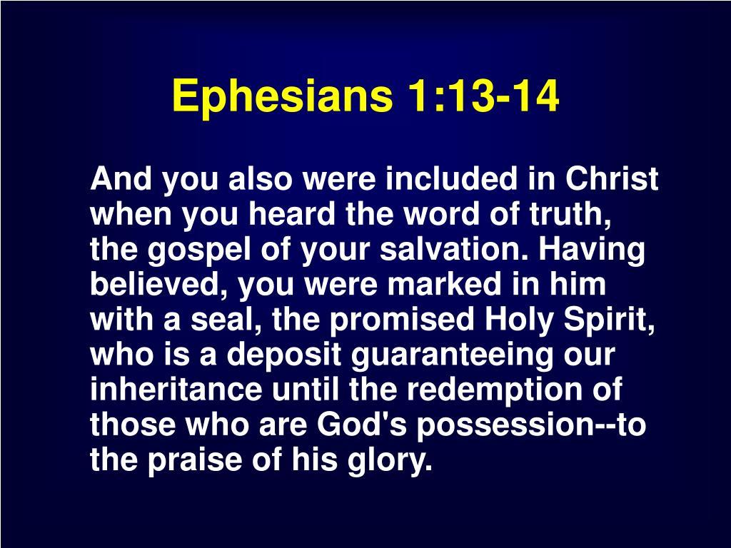 Ephesians 1:13-14