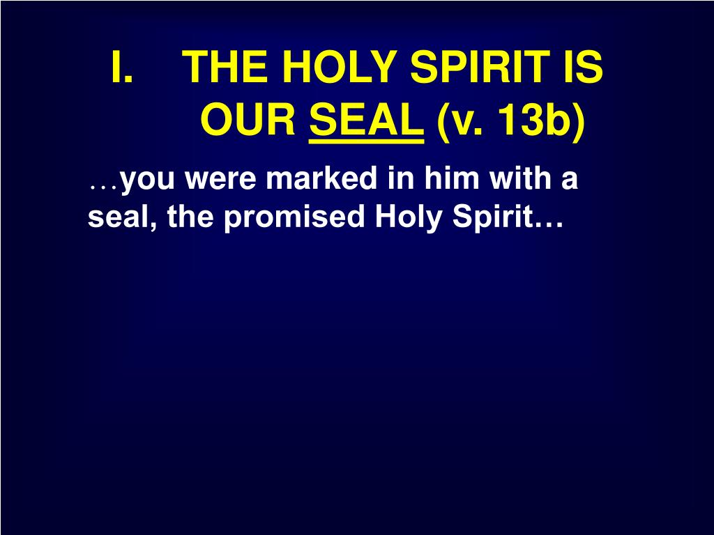 I. THE HOLY SPIRIT IS OUR