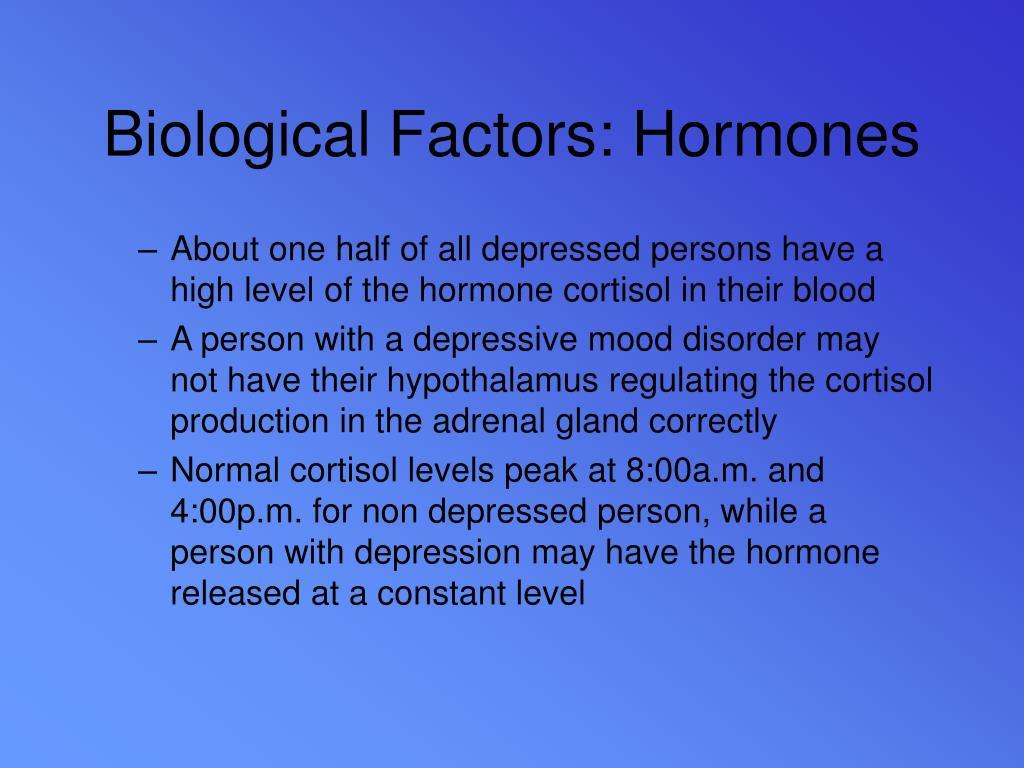 Biological Factors: Hormones