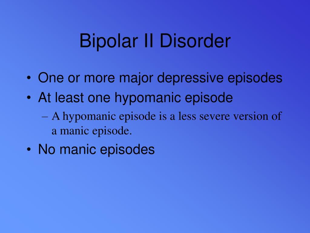 Bipolar II Disorder
