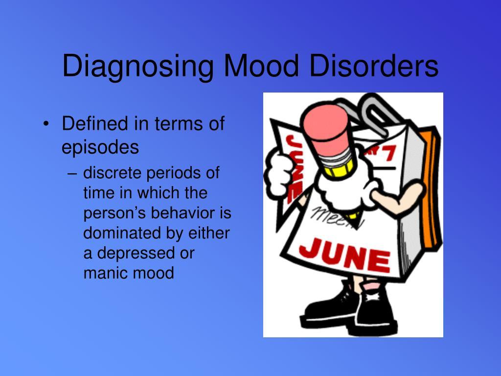 Diagnosing Mood Disorders