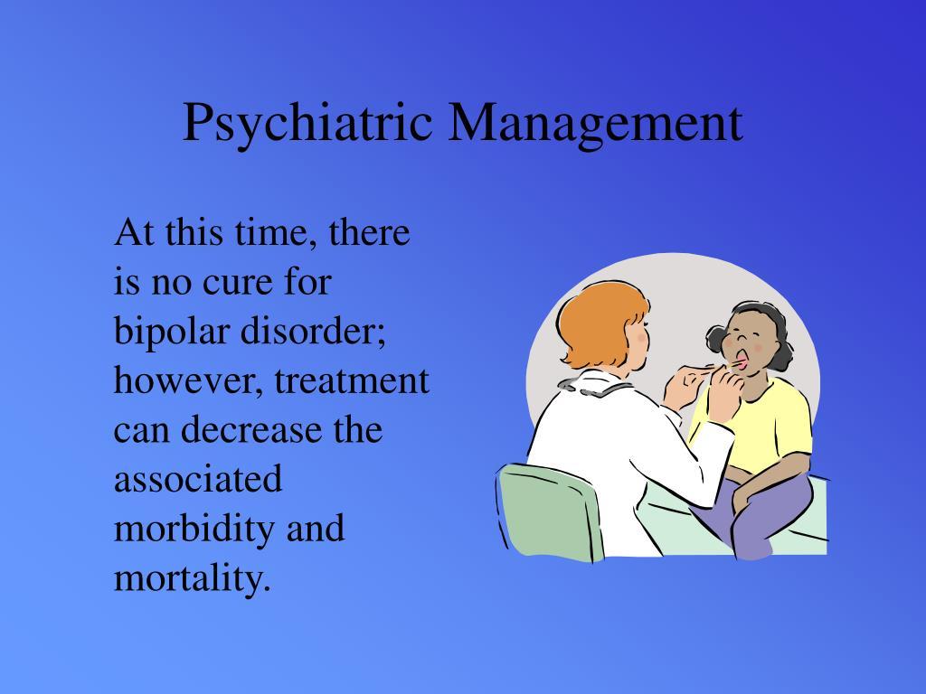 Psychiatric Management