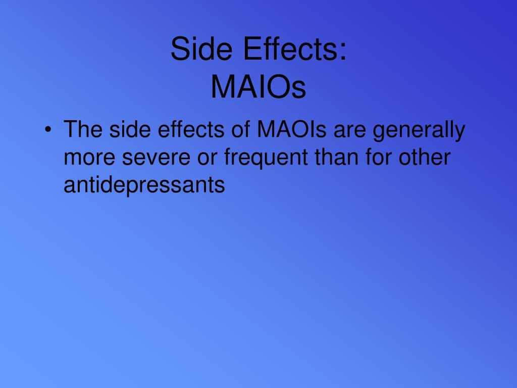 Side Effects: