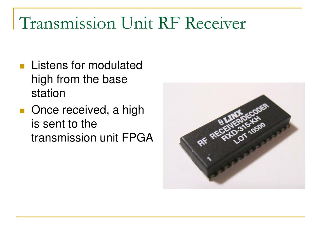 Transmission Unit RF Receiver