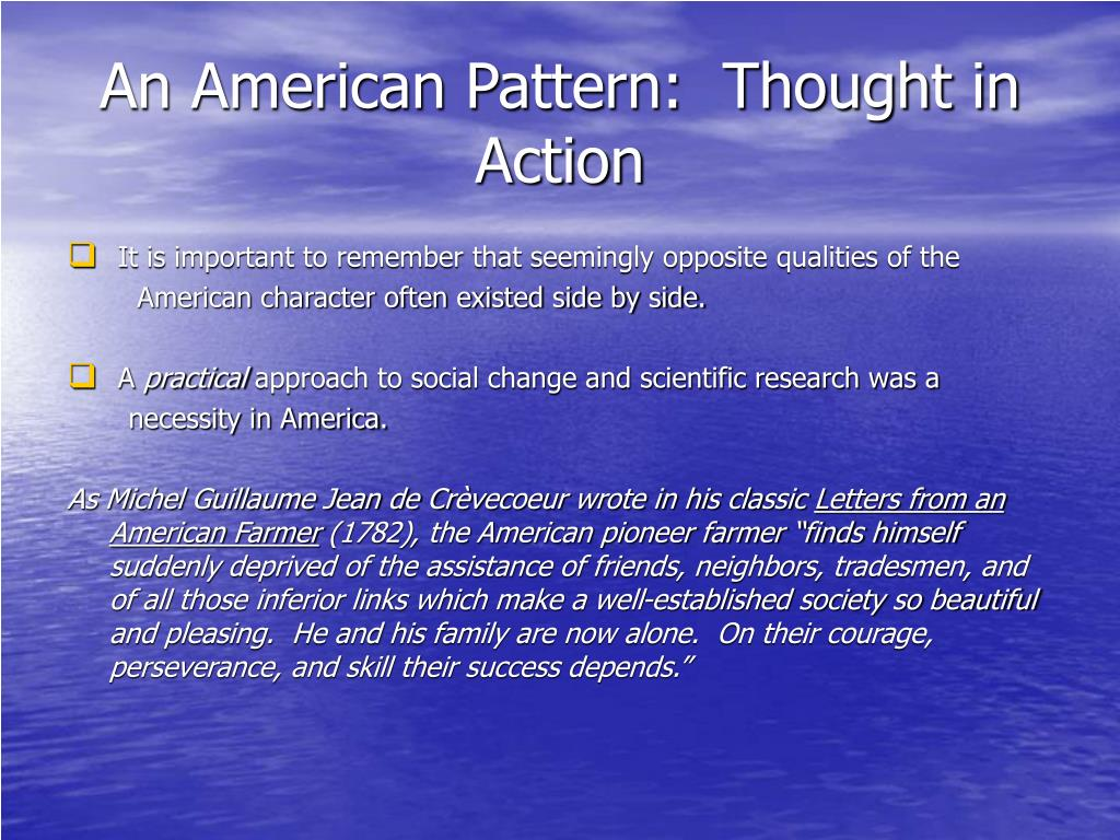 An American Pattern:  Thought in Action