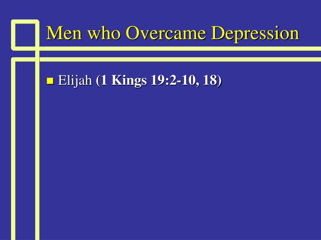Men who Overcame Depression