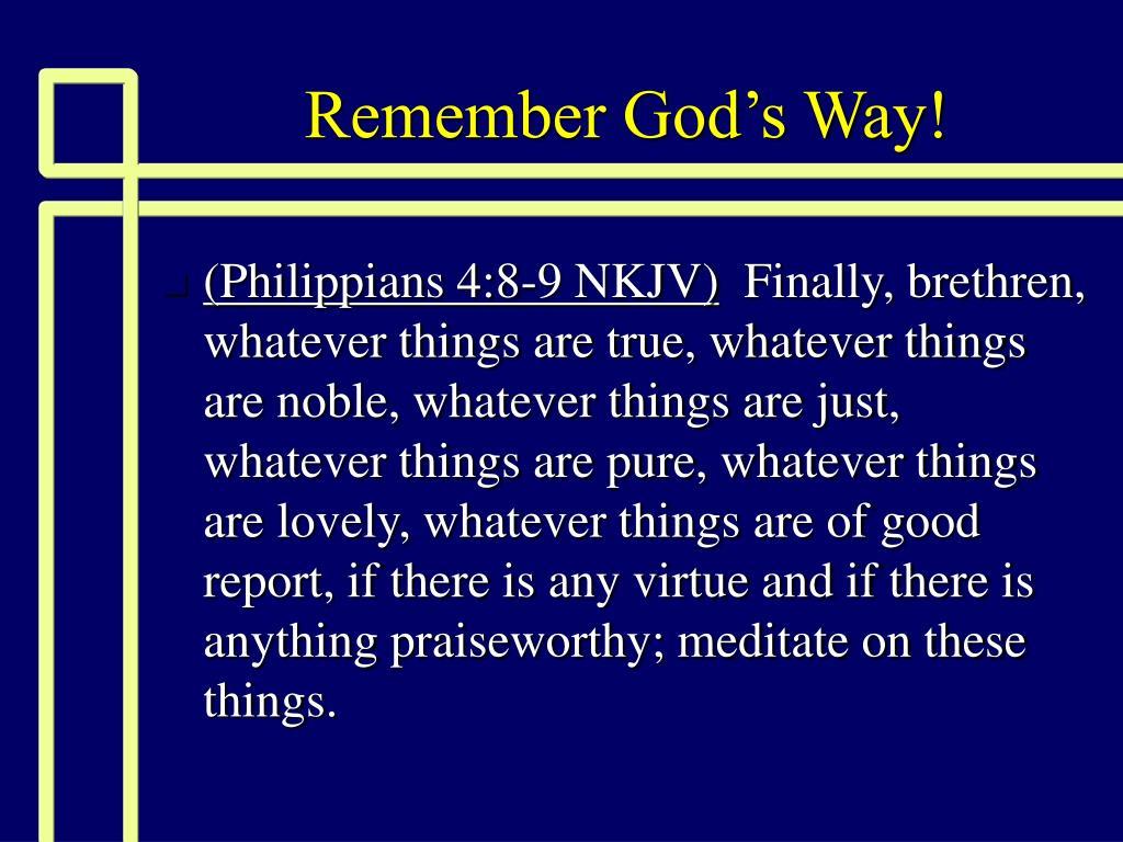 Remember God's Way!