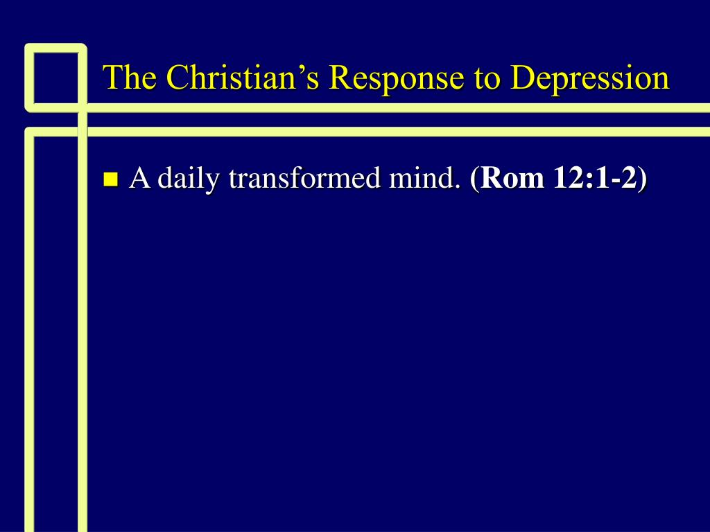 The Christian's Response to Depression