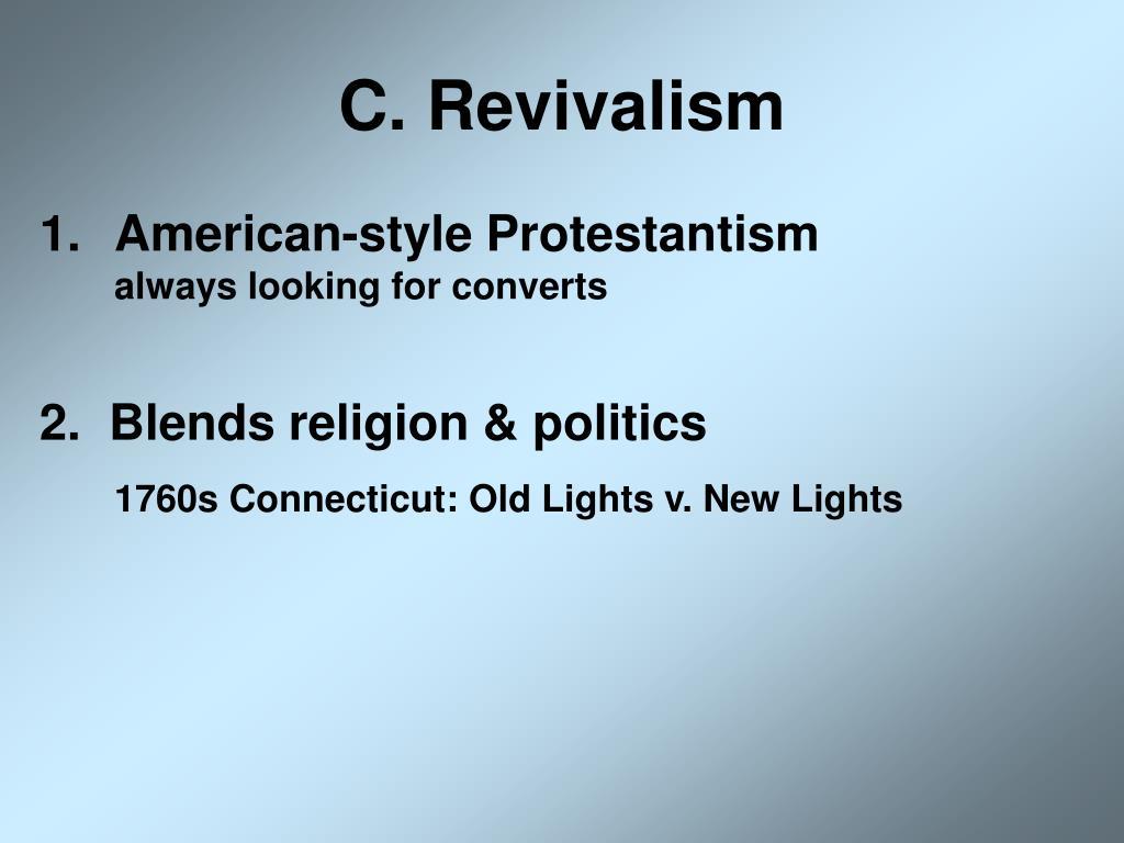 C. Revivalism