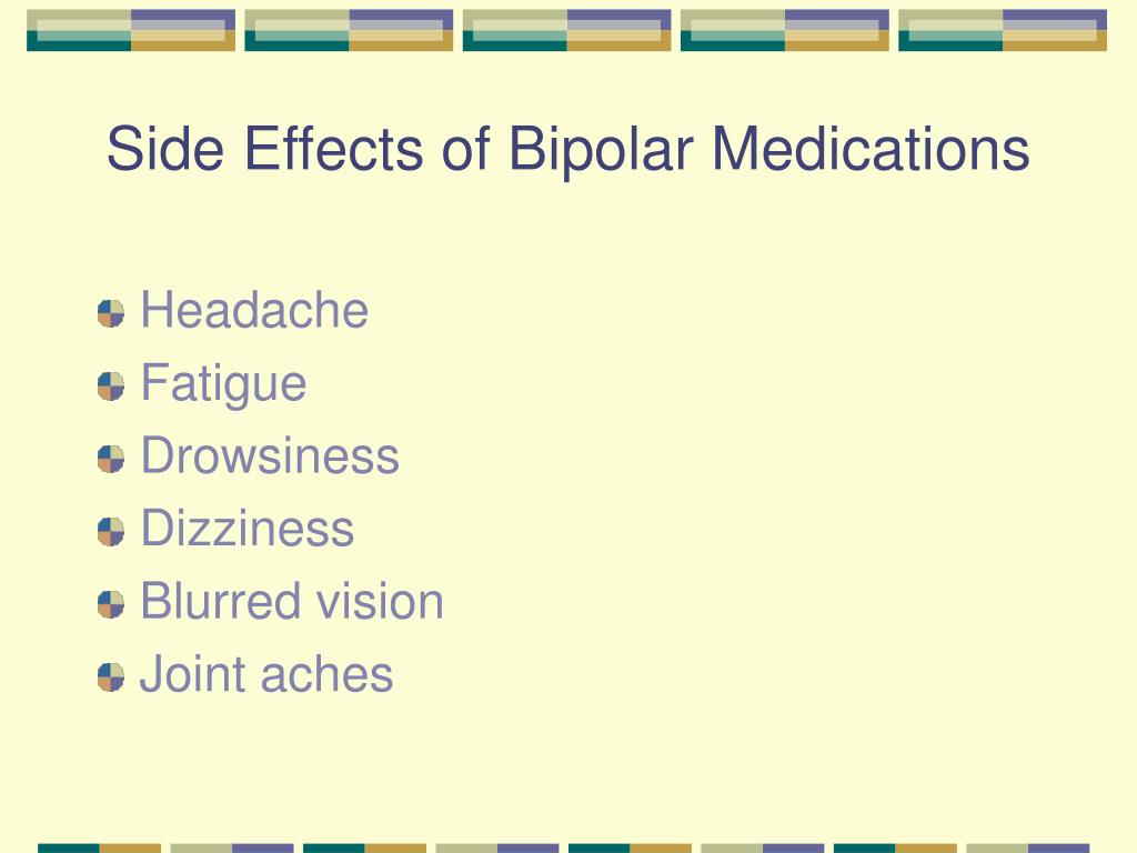 Side Effects of Bipolar Medications