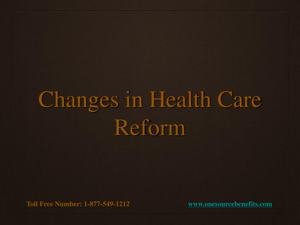 Changes in Health Care Reform