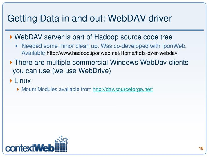 Getting Data in and out: WebDAV driver