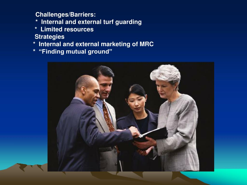 Challenges/Barriers: