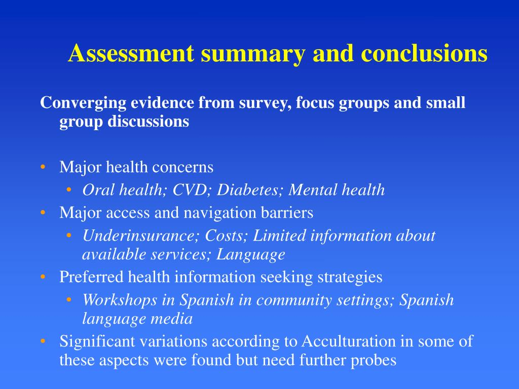 Assessment summary and conclusions
