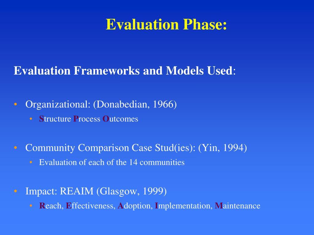 Evaluation Phase: