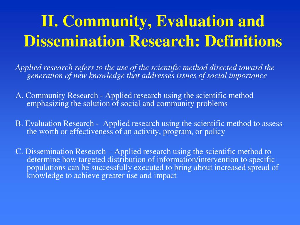 II. Community, Evaluation and Dissemination Research: Definitions