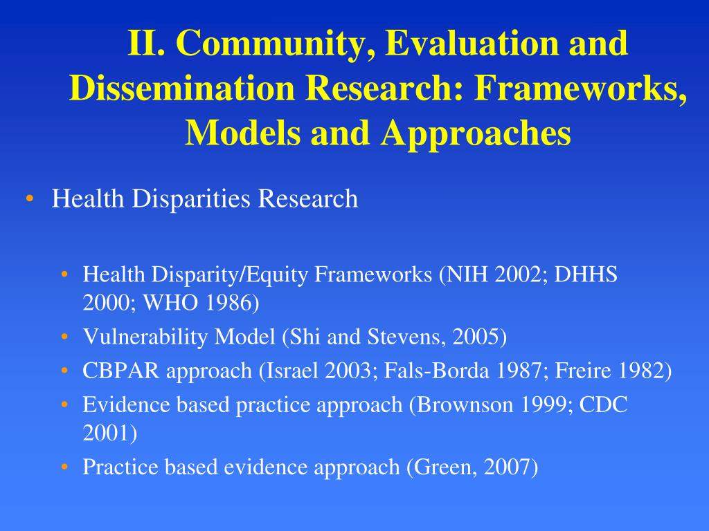 II. Community, Evaluation and Dissemination Research: Frameworks, Models and Approaches