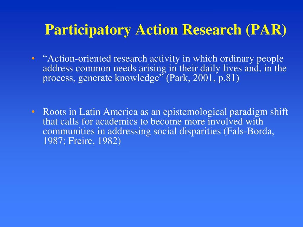 Participatory Action Research (PAR)