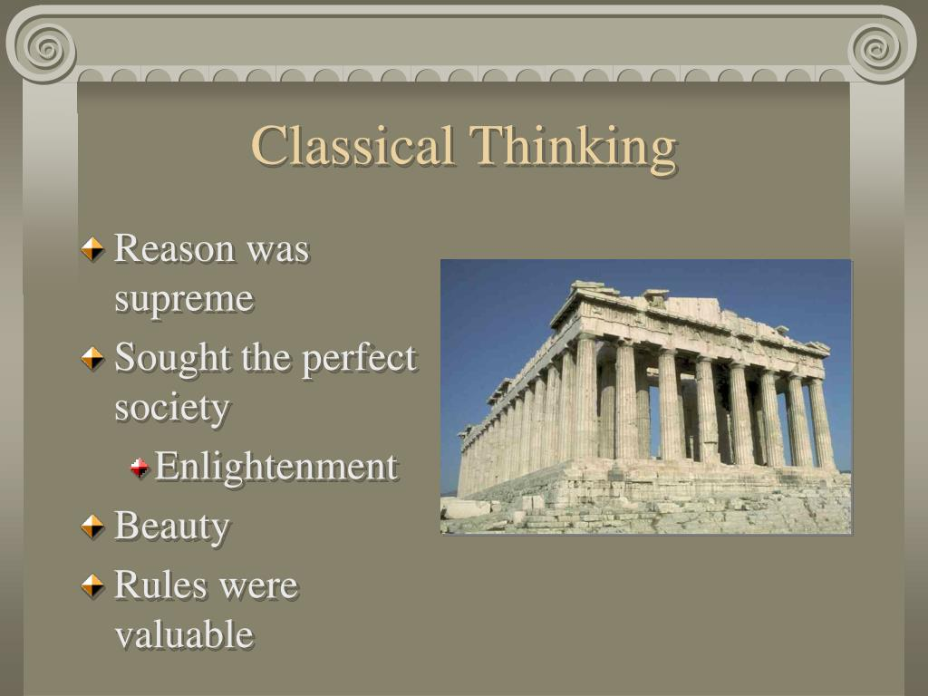 Classical Thinking
