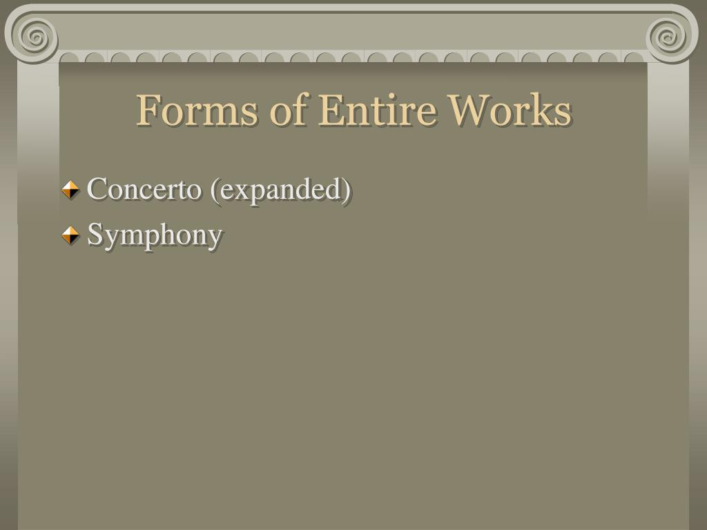 Forms of Entire Works