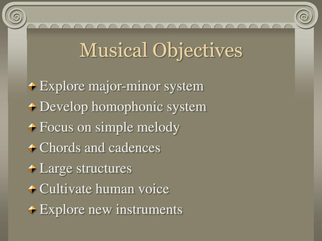 Musical Objectives