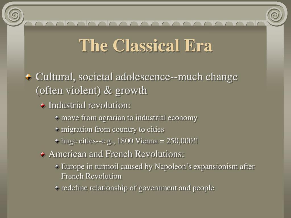 The Classical Era