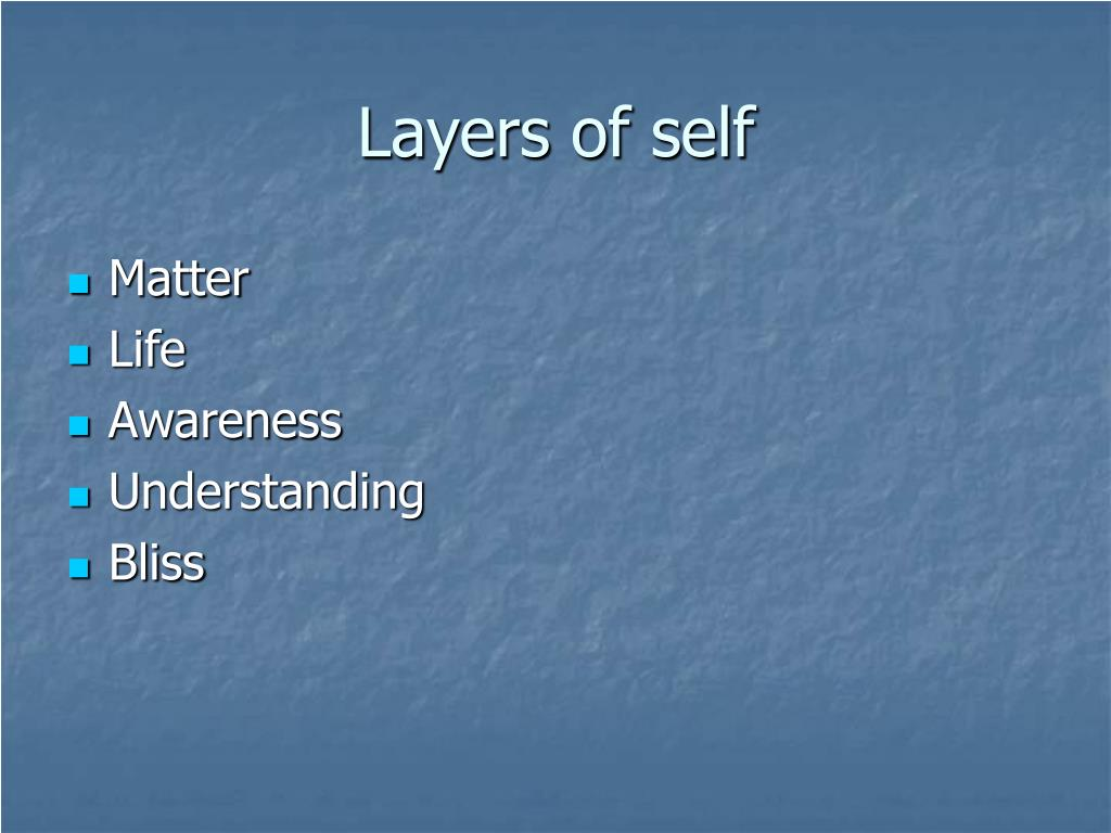 Layers of self
