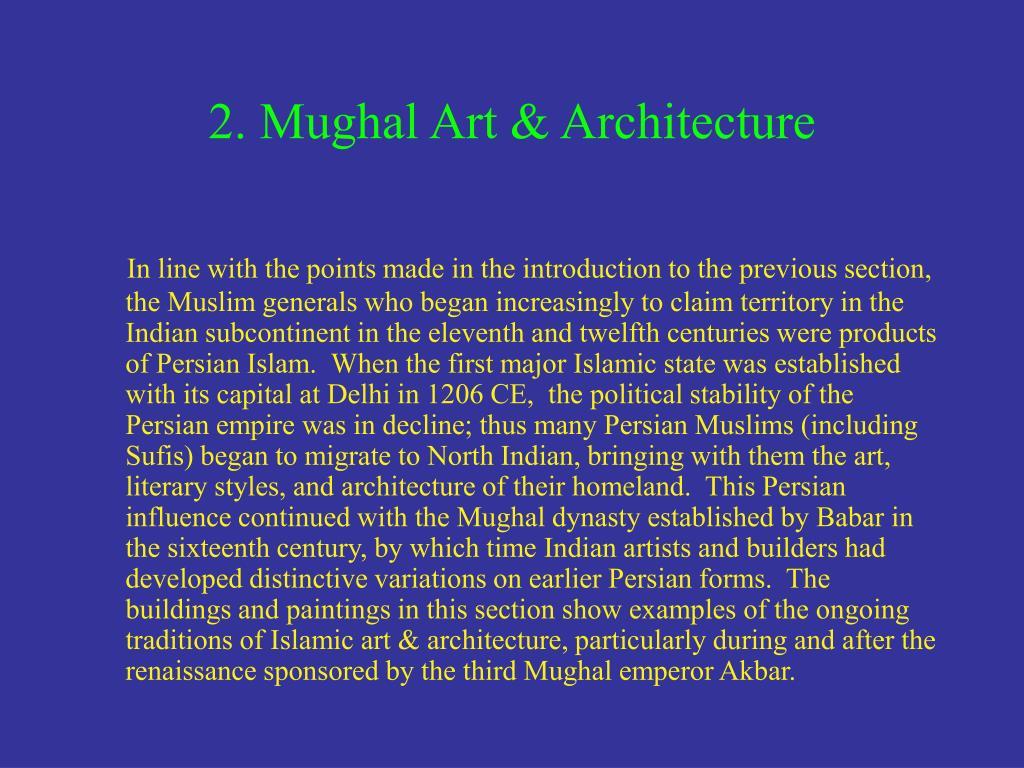 2. Mughal Art & Architecture