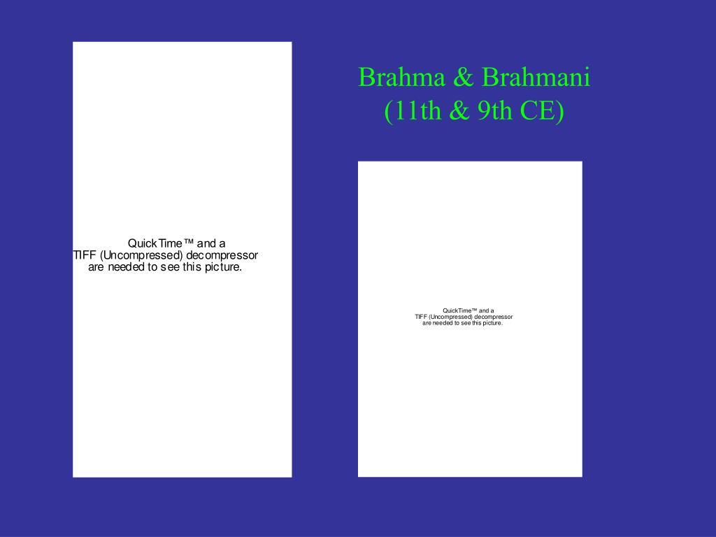 Brahma & Brahmani