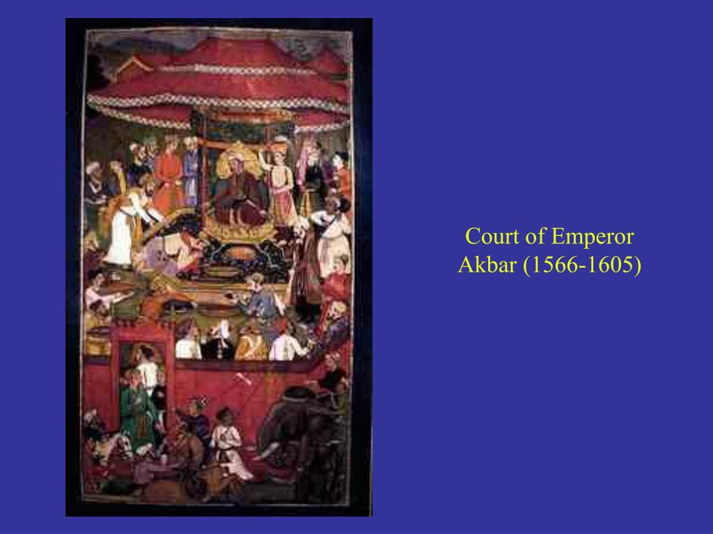Court of Emperor Akbar (1566-1605)
