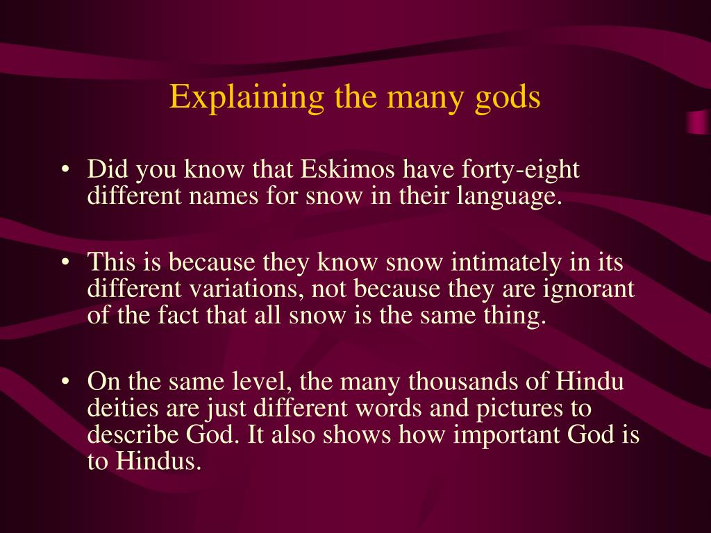 Explaining the many gods