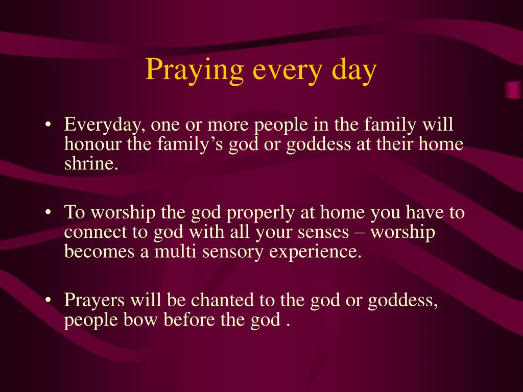 Praying every day