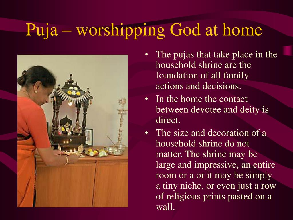 Puja – worshipping God at home