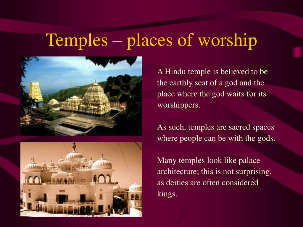 Temples – places of worship